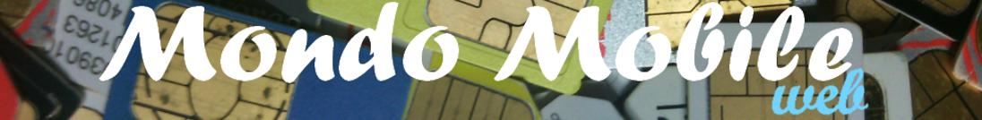Mondo Mobile Web | Telefonia | Offerte | Promozioni | Risparmio