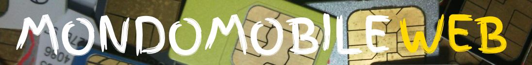MondoMobileWeb.it | Telefonia | Offerte | Promozioni | Risparmio