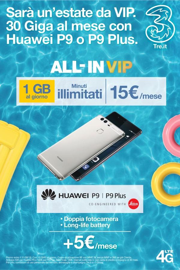 Photo of 3Italia proroga All-In Vip fino al 31 Agosto 2016. In più nuovo spot con Huawei P9 e P9 Plus