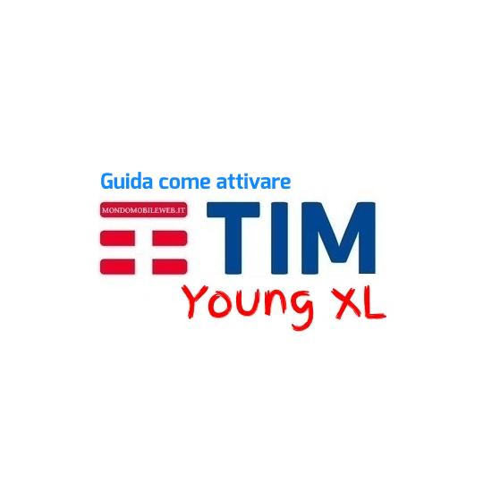 Photo of [Guida] Come attivare Tim Young XL Powered New a 9 euro (anche per già clienti Tim Under 30)