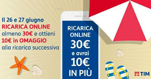 Photo of Tim: promo ricarica online del 26 e 27 Giugno 2017 per ricevere 10 euro in più alla successiva ricarica