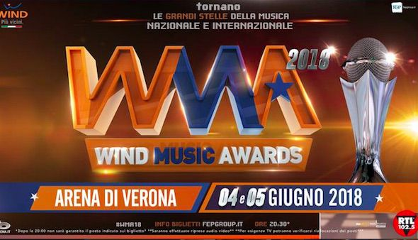 Wind Music Awards 2018: il 4 e 5 giugno all'Arena di Verona