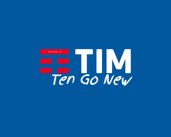 Photo of Tim Ten Go New 30GB: 1000 minuti e 30 Giga in 4G a 10,82 euro al mese