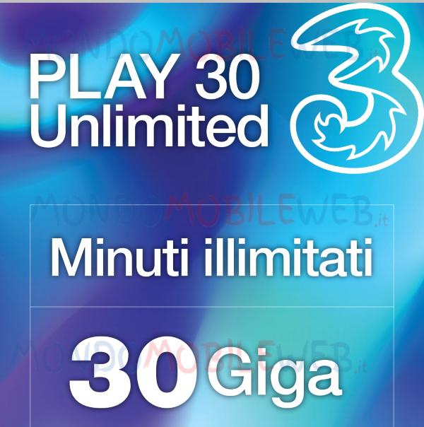 Photo of Nuova 3 Play 30 Unlimited: 30 Giga e minuti illimitati a 6,99 euro al mese