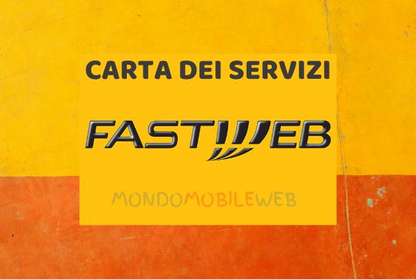 Photo of Fastweb: nuova Carta dei Servizi Mobile a tutela dei consumatori